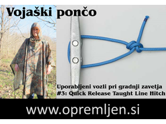 B33 army shop blog 'Dobro je vedeti': Uporaba vojaškega poncha - Zavetje #13: Uporabljeni vozli 'Quick Release Taught Line Hitch'
